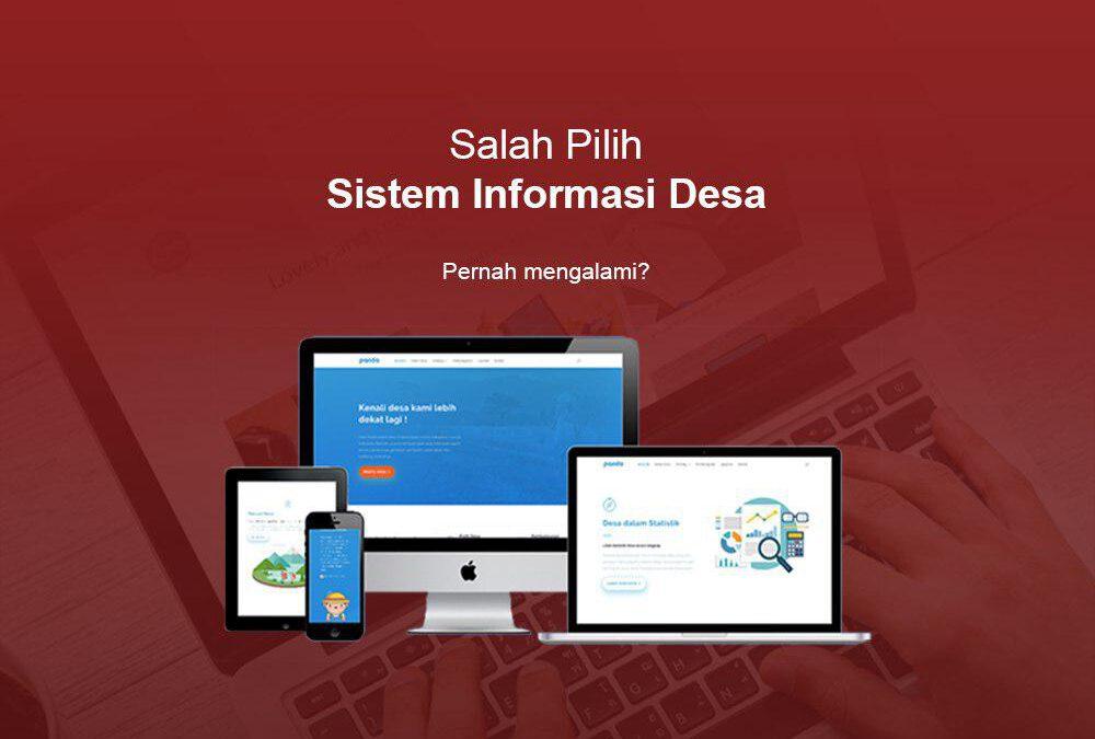Jangan sampai Salah Memilih Sistem Informasi Desa